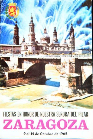 Ofrenda de Flores a la Virgen del Pilar - Cartel de las Fiestas del Pilar de 1965 cuando se declararon Fiestas de Interés Turístico Nacional