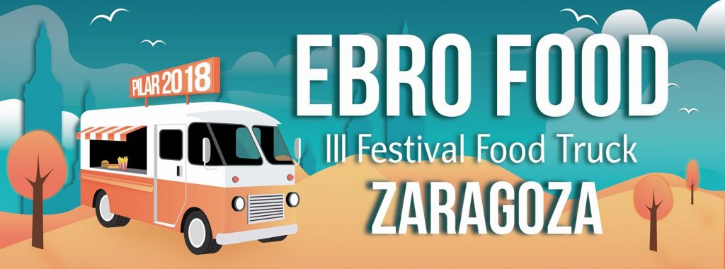 III Festival de Food Trucks - Banner anunciador del Ebro Food, el III Festival de Food Trucks